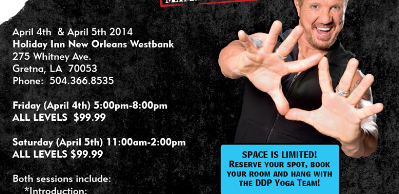 HOLIDAY INN New Orleans Westbank Hosts DDP YOGA 'WRESTLEMANIA' WORKSHOP with DDP!!!